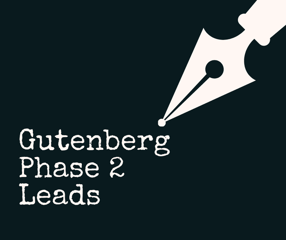 Gutenberg phase 2 lead