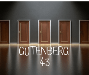 Gutenberg 4.3 is here!