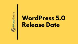 When is the WordPress 5 release date?