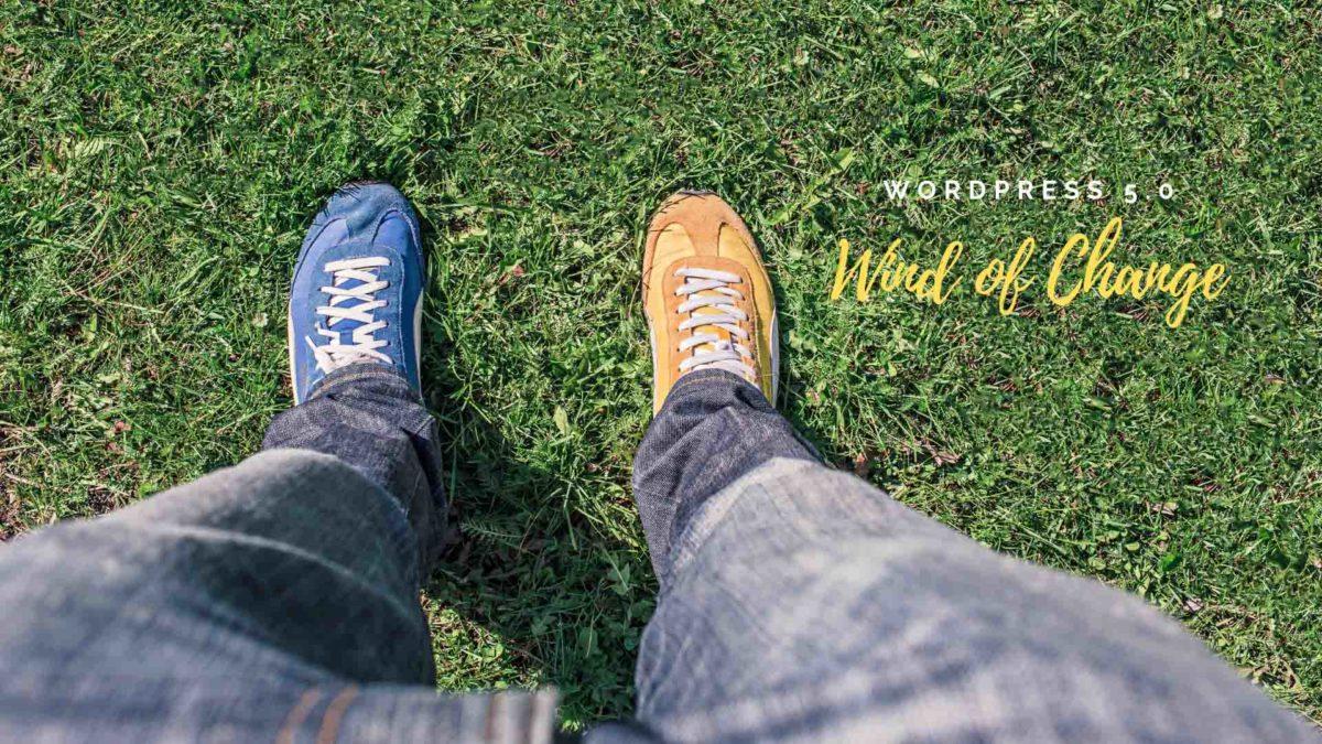 Wind of Change | WordPress 5.0 | Gutendev