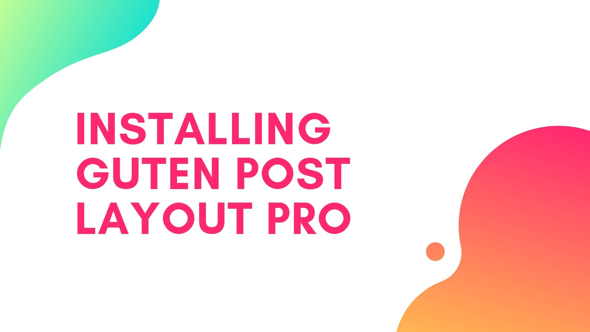 Guten Post Layout (Pro) | GutenDev | WordPress Gutenberg | WordPress Plugins