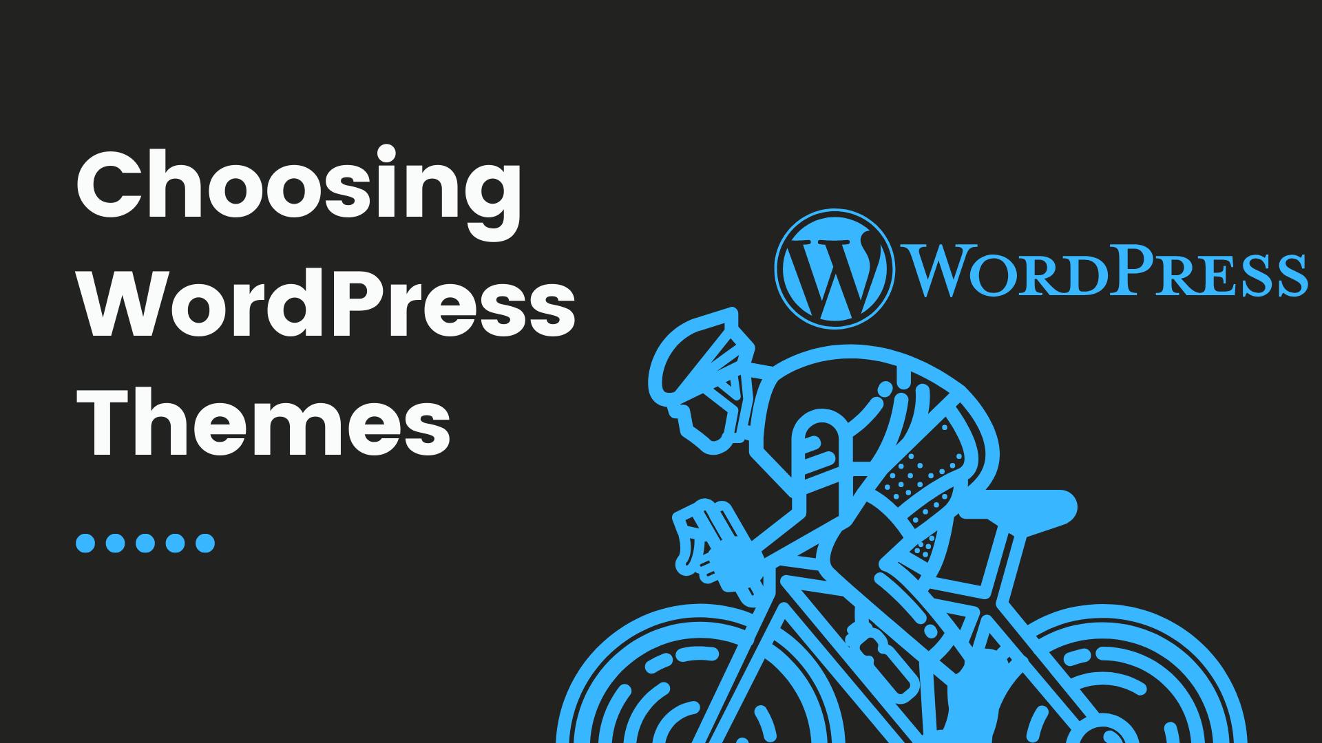 Choosing right WordPress theme Image