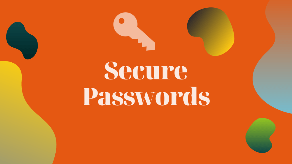 best security tips for WordPress. Use and Regularly Update Secure Passwords