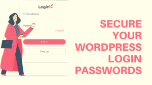 Choosing Secure Passwords for Your WordPress Sites