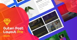 Guten Post Layout Pro: The Most Advanced Post Grid Settings Panel for WordPress Websites