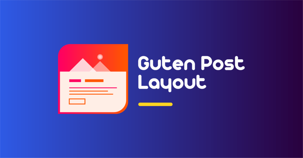 This image has an empty alt attribute; its file name is 3_Guten-Post-Layout-1024x536.png